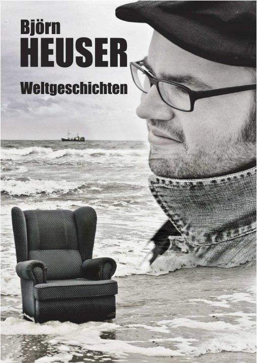 Björn Heusers Buch Weltgeschichten