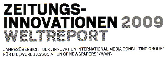 Zeitungsinnovationen 2009 Weltreport