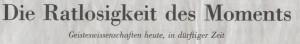 NZZ, 31.10.09, Die Ratlosigkeit des Moments