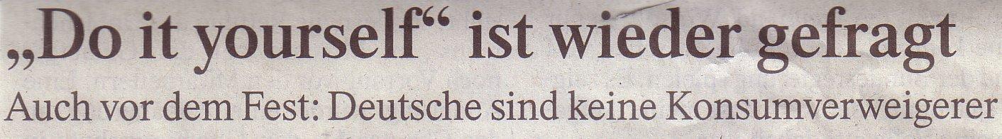 """FAZ, 12.12.2009 Titel: """"Do it yourself"""" ist wieder gefragt"""