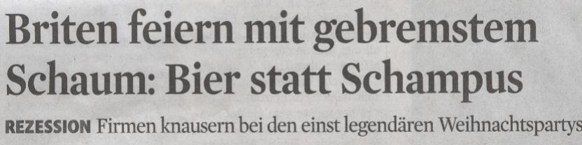Kölner Stadt-Anzeiger, 10.12.2009, Titel: Briten feiern mit gebremstem Schaum