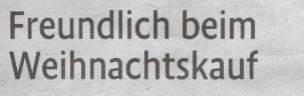 Kölner Stadt-Anzeiger Magazin, 17.12.2009, Titel: Freundlich beim Weihnachtskauf