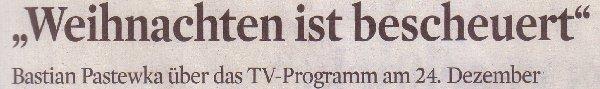 ksta.de, 16.12.09, Titel: Weihnachten ist bescheuert