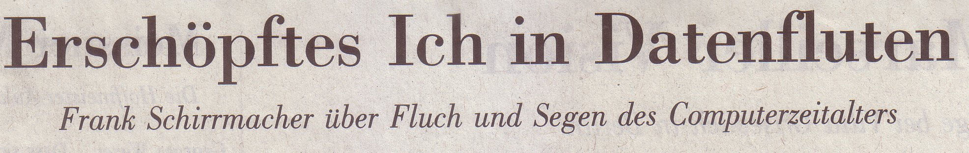 NZZ, 05.12.2009, Titel Schirrmacher-Besprechung