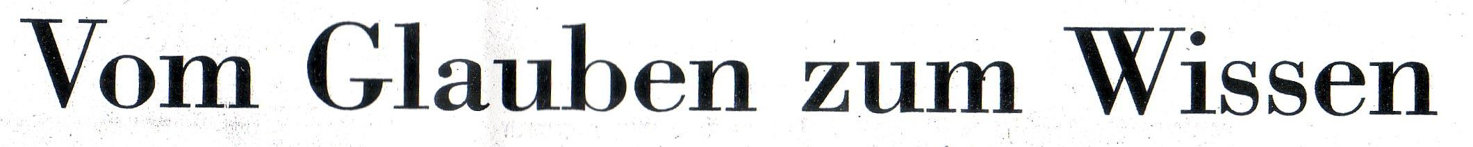 NZZ, 03.12.09, Titel: Vom Glauben zum Wissen