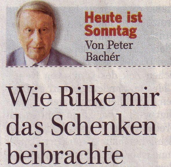 WamS, 29.11.09, Peter Bachér: Wie Rilke mir das Schenken beibrachte