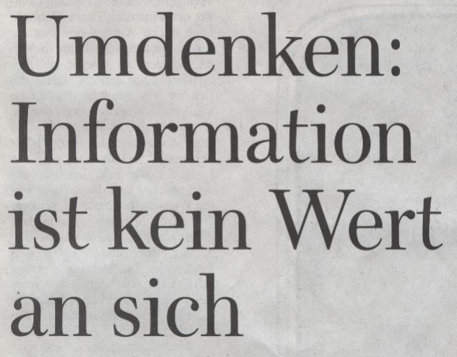 WamS, 17.01.10, Titel: Information ist kein Wert an sich