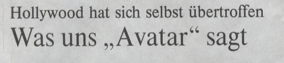 """Die Welt, 05.02.10, Titel: Was uns """"Avatar"""" sagt"""