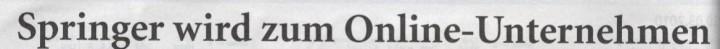 Börsen-Zeitung, 11.03.10, Titel: Springer wird zum Online-Unternehmen