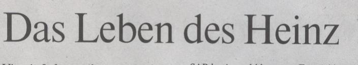 FAZ, 06.03.10, Titel: Das Leben des Heinz