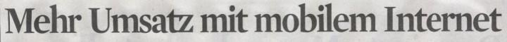 Kölner Stadt-Anzeiger, 18.03.10, Titel: Mehr Umsatz mit mobilem Internet