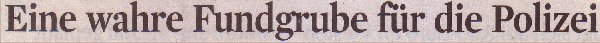 Kölner Stadt-Anzeiger, 26.03.10, Titel: Eine wahre Fundgrube für die Polizei