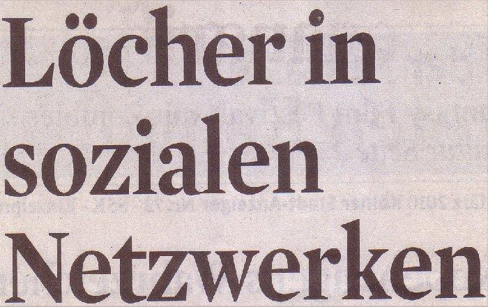 Kölner Stadt-Anzeiger, 26.03.10, Titel: Löcher in sozialen Netzwerken