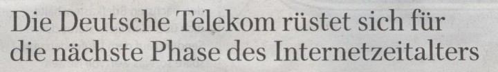 WamS, 21.03.10, Titel: Die Deutsche Telekom rüstet sich für die nächste Phase des Internetzeitalters