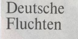 """Welt, 27.02.10, Kolumnen-Titel """"Deutsche Fluchten"""""""
