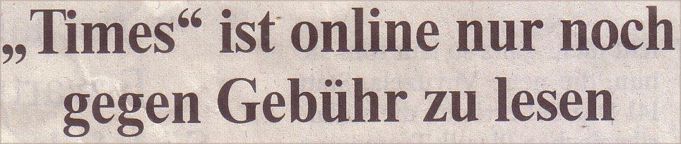 """Welt, 27.03.10, Titel: """"Times"""" ist online nur noch gegen Gebühr zu lesen"""
