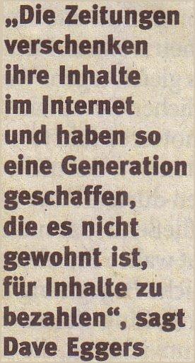 """Welt, 27.03.10, Zitat Dave Eggers aus """"Die Leute lieben Print"""""""