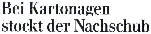 FTD, 12.04.10, Titel: Bei Kartonagen stockt der Nachschub