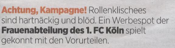 Handelsblatt, 08.04.2010,Titel:Werbespot der Frauenabteilung des 1. FC Köln spielt gekommt mit den Vorurteilen