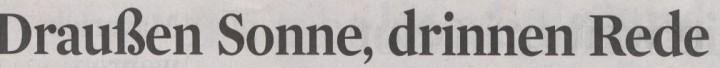 Kölner Stadt-Anzeiger, 29.04.2010, Titel: Draußen Sonne, drinnen Rede