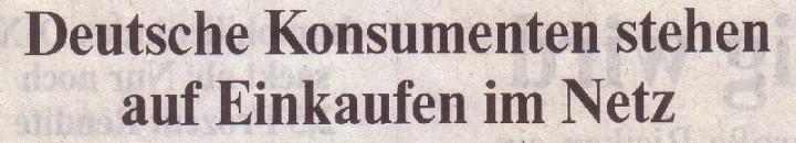 Welt, 31.03.10, Titel: Deutsche Konsumenten stehen auf Einkaufen im Netz
