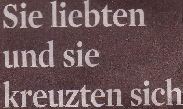 Klner Stadt-Anzeiger, 07.05.2010, Titel: Sie liebten und sie kreuzten sich