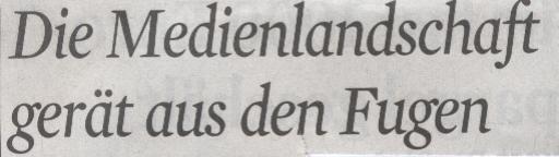 Kölner Stadt-Anzeiger, 19.05.2010, Titel: Die Medienlandschaft gerät aus den Fugen