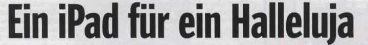 Spiegel, 25.05.2010, Titel: Ein iPad für ein Halleluja