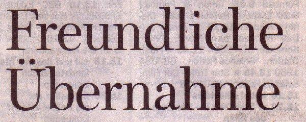 Welt am Sonntag, 02.05.2010, Titel: Freundliche Übernahme