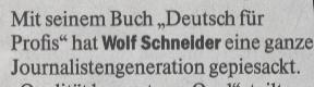 Welt, 06.05.2010, Kopfnote Wolf Schneider