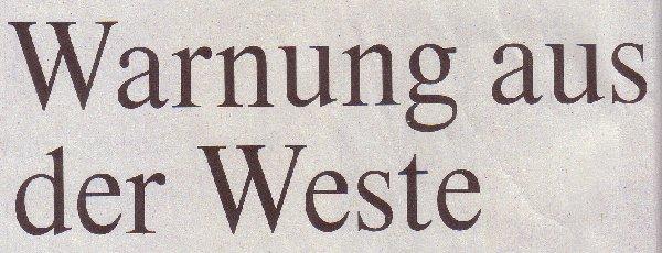 Welt, 29.05.2010, Titel: Warnung aus der Weste