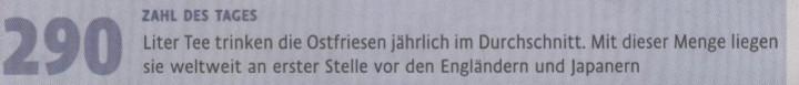 Kölner Stadt-Anzeiger, 02.06.2010, Zahl des Tages: 290 Liter Tee