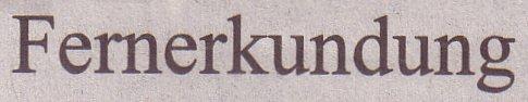 Süddeutsche Zeitung, 11.06.10, Titel: Fernerkundung