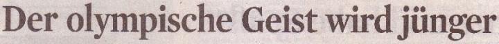 Kölner Stadt-Anzeiger, 26.07.2010, Titel: Der olypmische Geist wird jünger