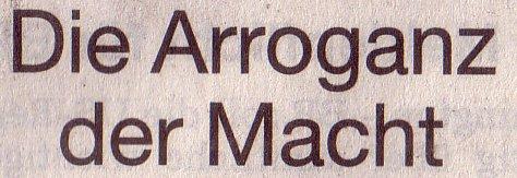 Süddeutsche Zeitung, 10.07.2010, Titel: Die Arroganz der Macht
