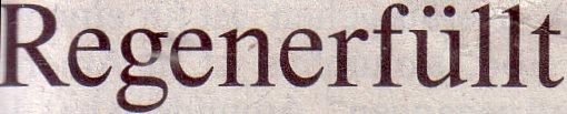 FAZ, 05.08.2010, Titel: Regenerfüllt