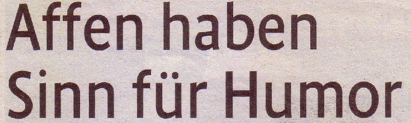 Kölner Stadt-Anzeiger, 07.08.10, Titel: Affen haben Sinn für Humor