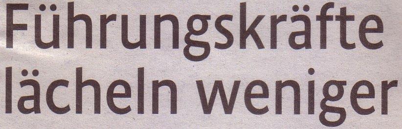 Kölner Stadt-Anzeiger, 31.07.2010, Titel: Führungskräfte lächeln weniger
