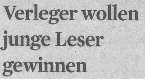 Kölner Stadt-Anzeiger, 22.09.10, Titel: Verleger wollen junge Leser gewinnen