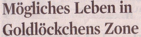 Kölner Stadt-Anzeiger, 01.10.10., Titel: Mögliches Leben in Goldlöckchens Zone