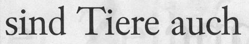 Frankfurter Allgemeine Sonntagszeitung, 03.10.10, Titelteil: ... sind Tiere auch...