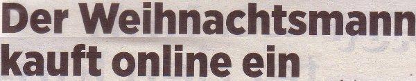 Handelsblatt, 09.11.10, Titel: Der Weihnachtsmann kauft online ein