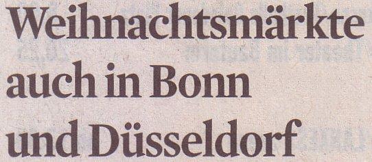 Kölner Stadt-Anzeiger, 16.11.10, Titel: Weihnachtsmärkte auch in Bonn und Düsseldorf
