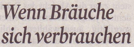Kölner Stadt-Anzeiger, 17.11.10, Titel: Wenn Bräuche sich verändern