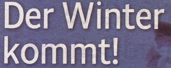 Kölner Stadt-Anzeiger, 24.11.10, Magazin Titel: Der Winter kommt