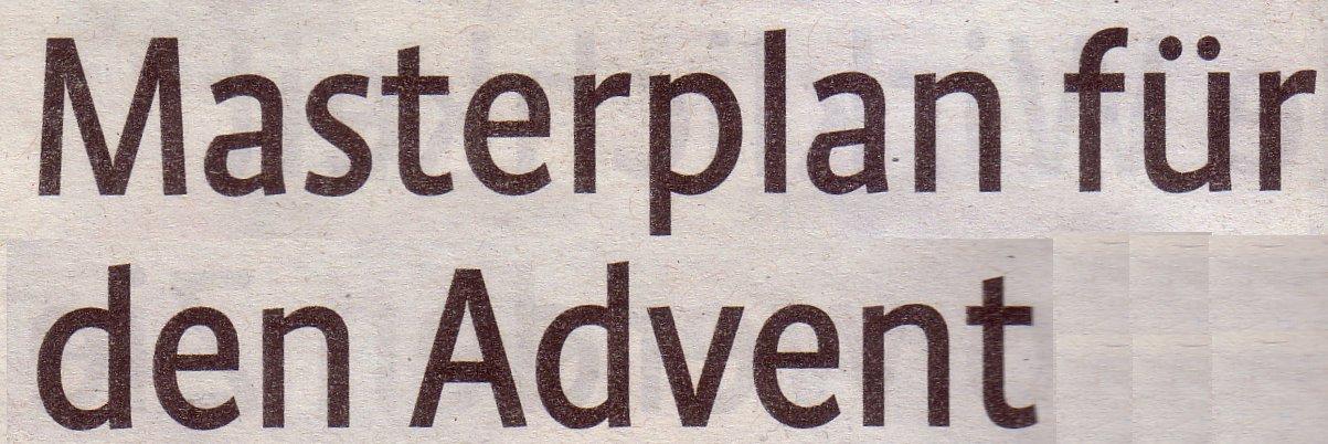 Kölner Stadt-A0nzeiger, 26.11.10, Titel: Masterplan für den Advent