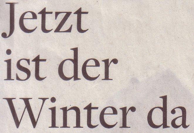 Die Welt, 24.11.10, Titel: Jetzt ist der Winter da