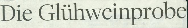 Welt am Sonntag, 28.11.2010, Titel: Die Glühweinprobe