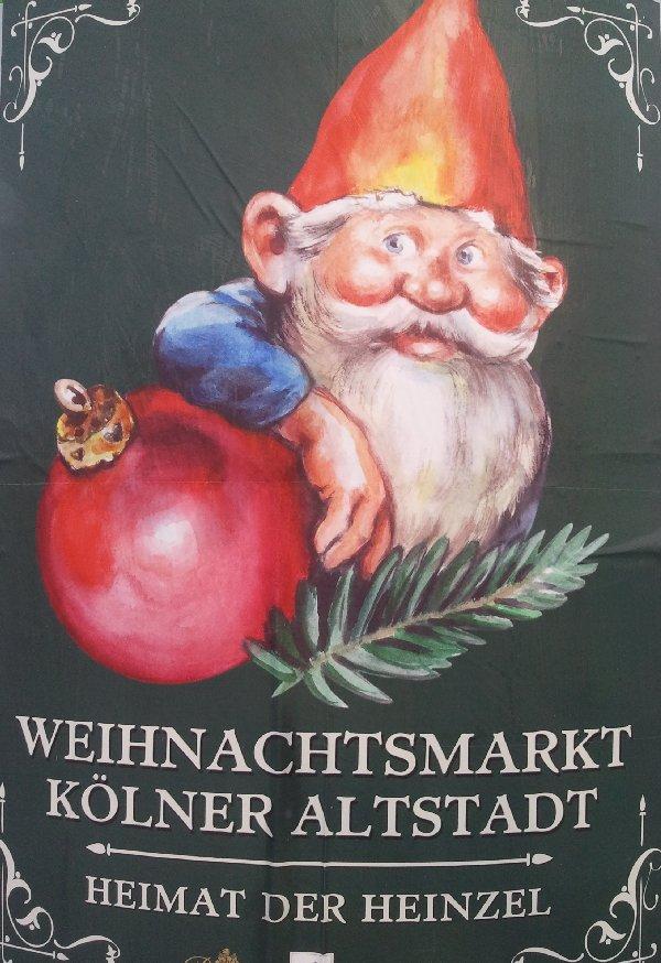 Plakat mit Weihnachtswichtel für den Weihnachtsmarkt in der Kölner Altstadt