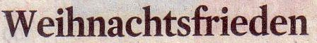 Kölner Stadt-Anzeiger, 20.12.2010, Titel: Weihnachtsfrieden